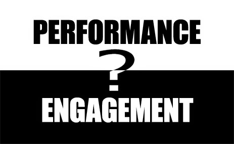 Performance or Engagement? And the Winner Is …