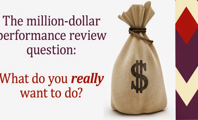 The Million-Dollar Performance Review Question